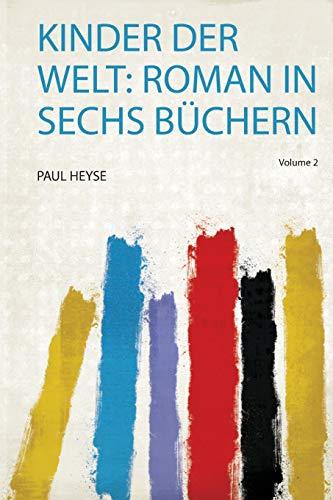 Kinder Der Welt: Roman in Sechs Büchern