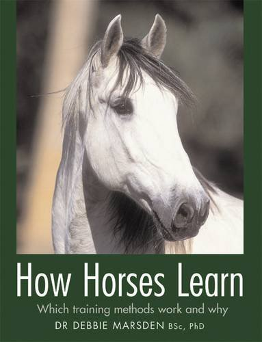 Download How Horses Learn: Which Training Methods Work and Why