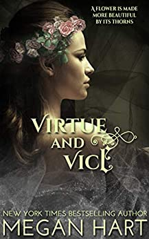 Virtue and Vice: An Order of Solace Novel (The Order of Solace) by [Megan Hart]
