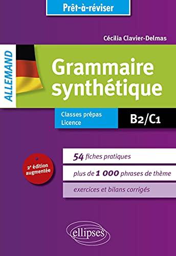 Prêt-à-réviser. Allemand. Grammaire synthétique de l'allemand en 54 fiches pratiques avec exercices corrigés [B2-C1]. 2e édition