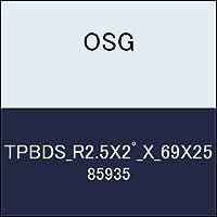 OSG テーパエンドミル TPBDS_R2.5X2゚_X_69X25 商品番号 85935