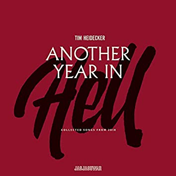 Another Year in Hell: Collected Songs from 2018