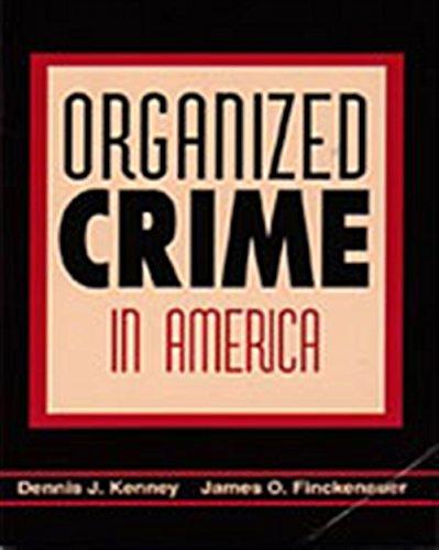 Organized Crime in America (Criminal Justice)