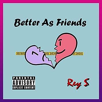 Better As Friends