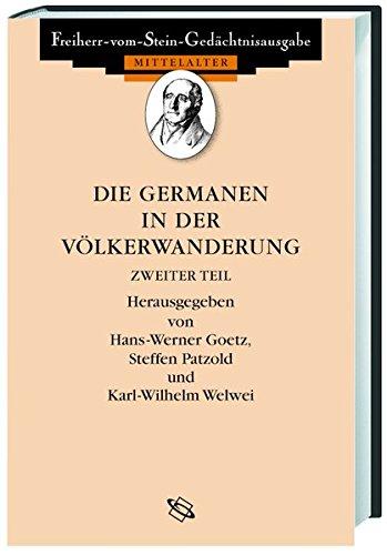 Altes Germanien /Die Germanen in der Völkerwanderung Bd b: Altes Germanien / Die Germanen in der Völkerwanderung: Tlbd 2