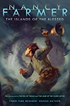 by Nancy Farmer The Islands of the Blessed (Richard Jackson Books (Atheneum Hardcover)) 1 edition