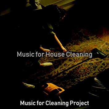 Music for House Cleaning