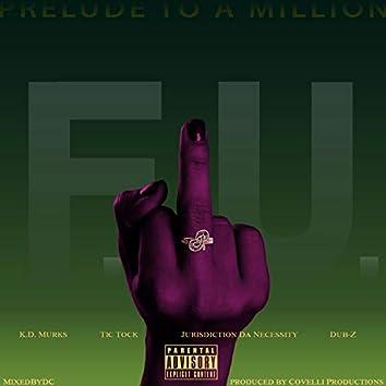 F.U. (feat. K.D. Murks, Tic Tock, Jurisdiction & Dub-Z)