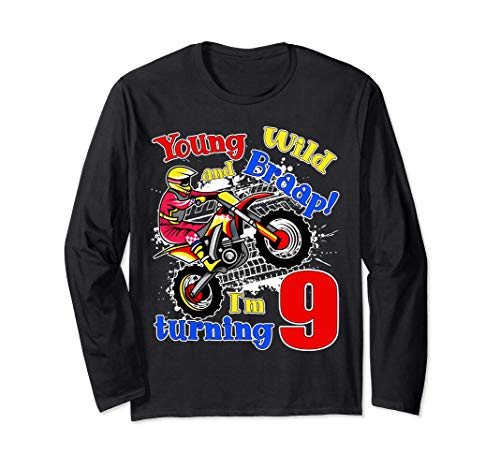 Young, Wild and Braap! I'm Turning 9 Boy Motocross Birthday Manga Larga