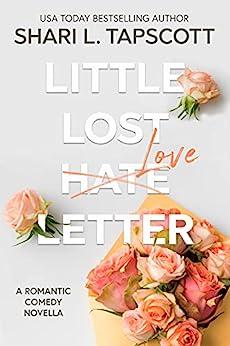 Little Lost Love Letter: A Romantic Comedy Novella by [Shari L.  Tapscott]