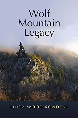 Wolf Mountain Legacy by [Linda Wood Rondeau]