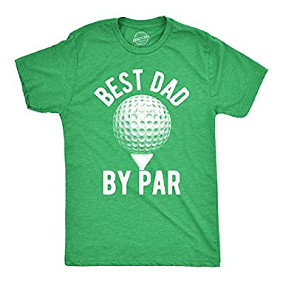 Crazy Dog T-Shirts Mens Best Dad by Par T Shirt Funny Fathers Day Golf Tee Golfing Gift for Golfer (Heather Green) - L