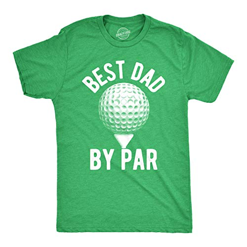 Crazy Dog T-Shirts Mens Best Dad by Par T Shirt Funny Fathers Day Golf Tee Golfing Gift for Golfer (Heather Green) - XXL