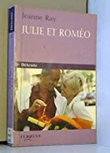 JULIE ET ROMEO (French Edition)