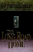 The Long Road Home by Danielle Steel (1998-04-01)