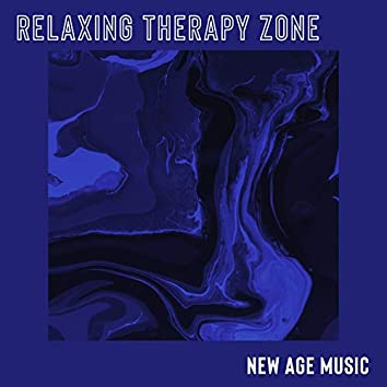 Relaxing Therapy Zone: New Age Music for Peace of Mind. Deep Breathing and Better Feeling