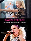 Gwen Stefani - This is What The Truth Feels Like Tour 2016
