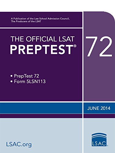 The Official LSAT PrepTest 72: June 2014 LSAT (The Official LSAT PrepTests)