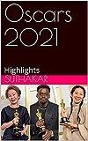 Oscars 2021: Highlights (English Edition)