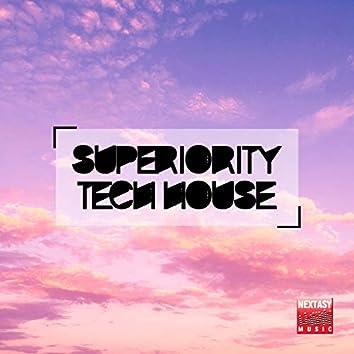 Superiority Tech House