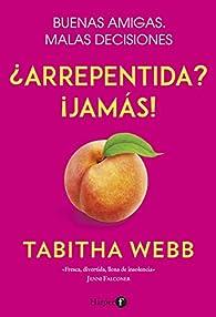 ¿Arrepentida? ¡Jamás! par Tabitha Webb