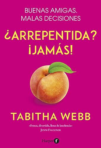 ¿Arrepentida? ¡Jamás! de Tabitha Webb