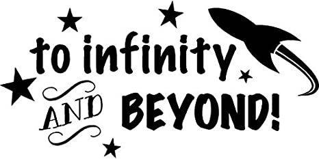 To Infinity And Beyond Quotes 12 x 20 Adhesive Home Wall Living Room Walt Disney Space Ranger Removable Sticker Decoration Vinyl Kids Bedroom Toy Story Buzz Lightyear Decor Design Wall Art Decal