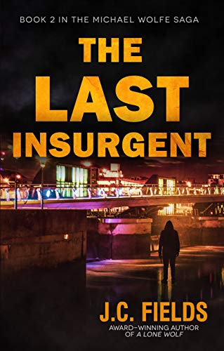 The Last Insurgent by J.C. Fields ebook deal