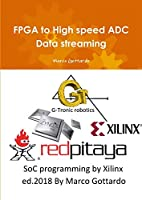 FPGA to High speed ADC Data streaming