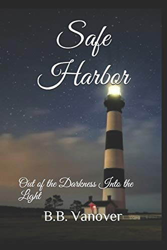 Safe Harbor: Out of the Darkness Into the Light (The Hastings, Band 3)