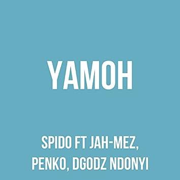 Yamoh (feat. Jah-Mez, Penko, Dgodz Ndonyi)