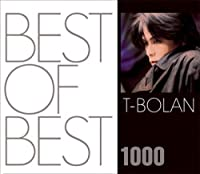 Best of Best 1000 by T-Bolan (2007-12-12)