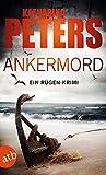 Ankermord: Ein Rügen-Krimi von Katharina Peters