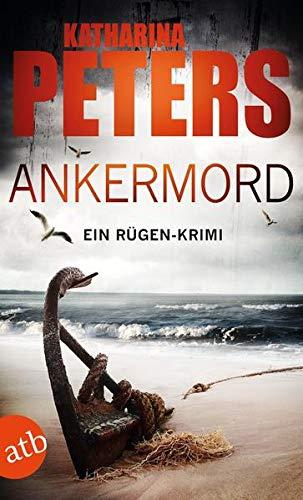 Buchseite und Rezensionen zu 'Ankermord: Ein Rügen-Krimi' von Katharina Peters