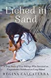 Etched in Sand: A True Story of Five Siblings Who Survived an Unspeakable Childhood on Long Island