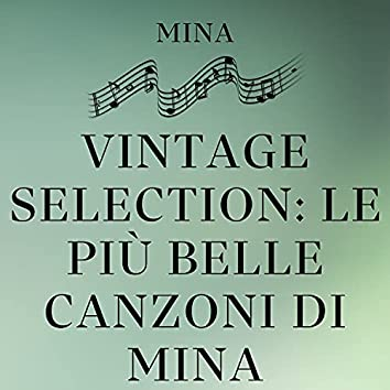 Vintage Selection: Le Più Belle Canzoni Di Mina (2021 Remastered)