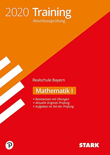 STARK Training Abschlussprüfung Realschule 2020 - Mathematik I - Bayern