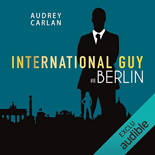 Berlin     International Guy 8              By:                                                                                                                                 Audrey Carlan                               Narrated by:                                                                                                                                 François Tavares                      Length: 3 hrs and 35 mins     Not rated yet     Overall 0.0