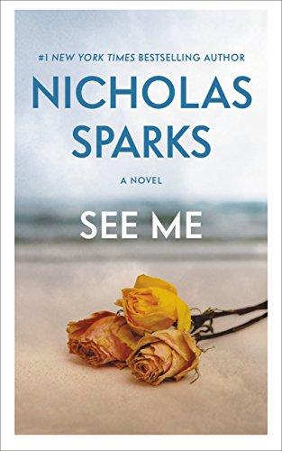 See Me by [Nicholas Sparks]