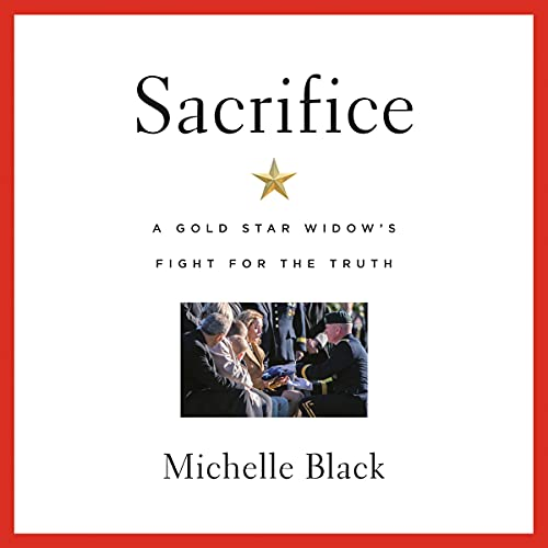 Download Sacrifice: A Gold Star Widow's Fight for the Truth audio book