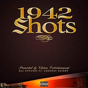 1942 Shots (feat. Longway Grixxy)