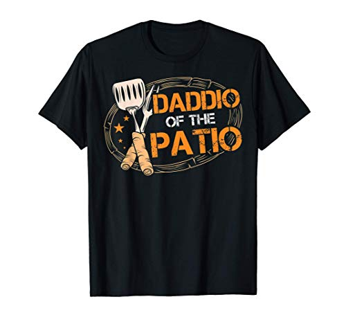 Daddio Of The Patio Grilling Sausage BBQ Barbecue Top Grill T-Shirt