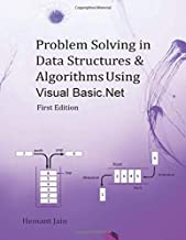 Problem Solving in Data Structures & Algorithms Using Visual Basic .Net: Programming Interview Guide
