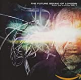 Songtexte von The Future Sound of London - From the Archives, Volume 7