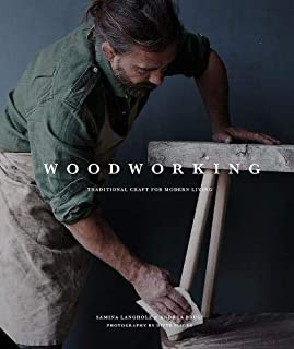 Woodworking: Traditional Craft for Modern Living