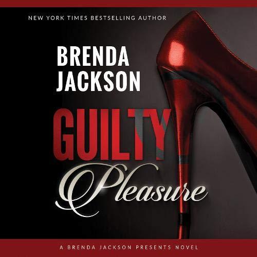 Guilty Pleasure Audiobook By Brenda Jackson cover art