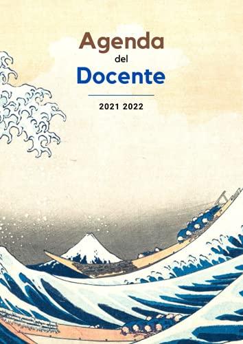 Agenda del Docente - 2021 2022: Copertina originale #1 - Agenda Settimanale - Registro di Classe - Formato A4 (21x29,7cm) - Citazione e foto - Orari e ... classe - Pianificazione dell'anno scolastico