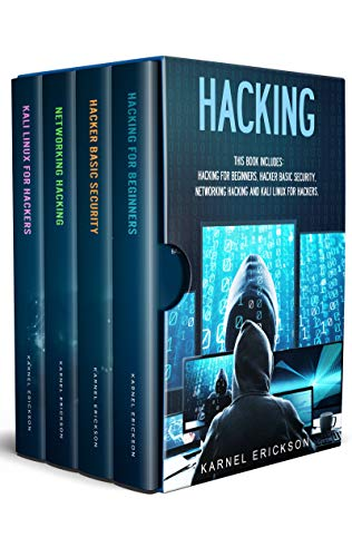 Hacking: 4 Books in 1- Hacking for Beginners, Hacker Basic Security, Networking Hacking, Kali Linux for Hackers (English Edition)
