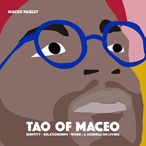 Tao of Maceo: Money, Relationships, Work audiobook cover art