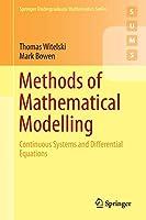 Methods of Mathematical Modelling (Springer Undergraduate Mathema)